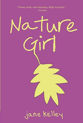 Nature Girl By Kelley, Jane